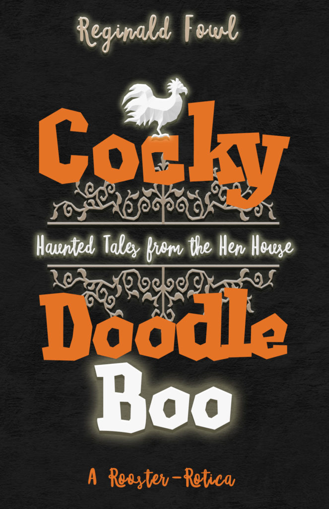 Book Cover: Cocky Doodle Boo: Halloween Tales from the Hen House
