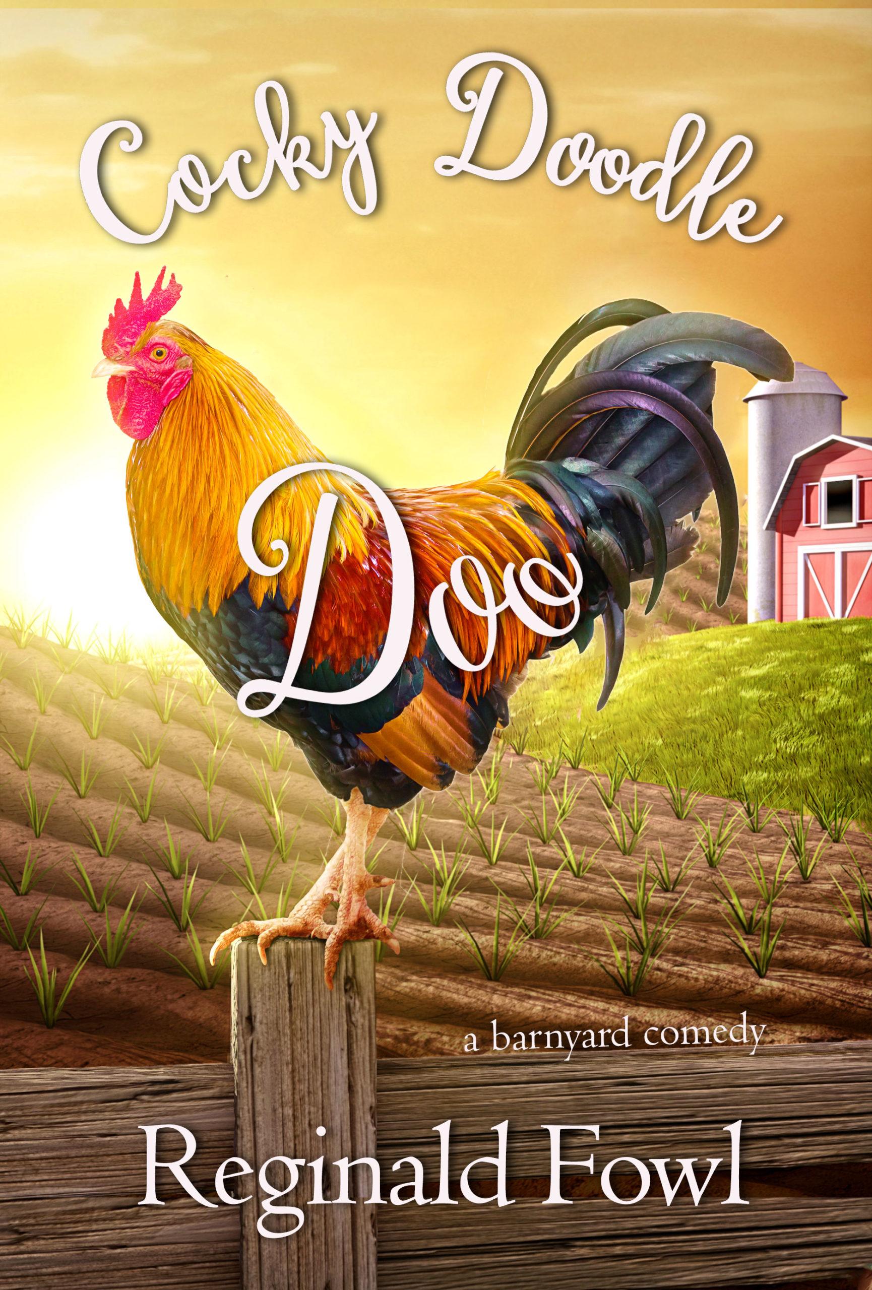 Cocky Doodle Doo